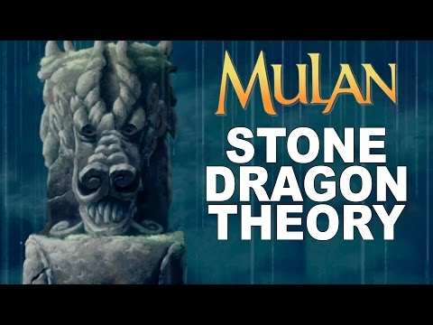 Mulan Theory: The Great Stone Dragon