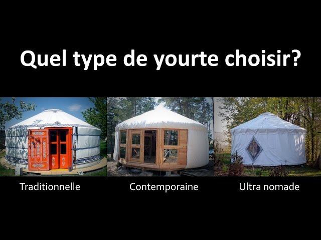 Comment choisir votre yourte ? (Mongole, Occidentale ou Flex) - 3/9 Vivre en yourte