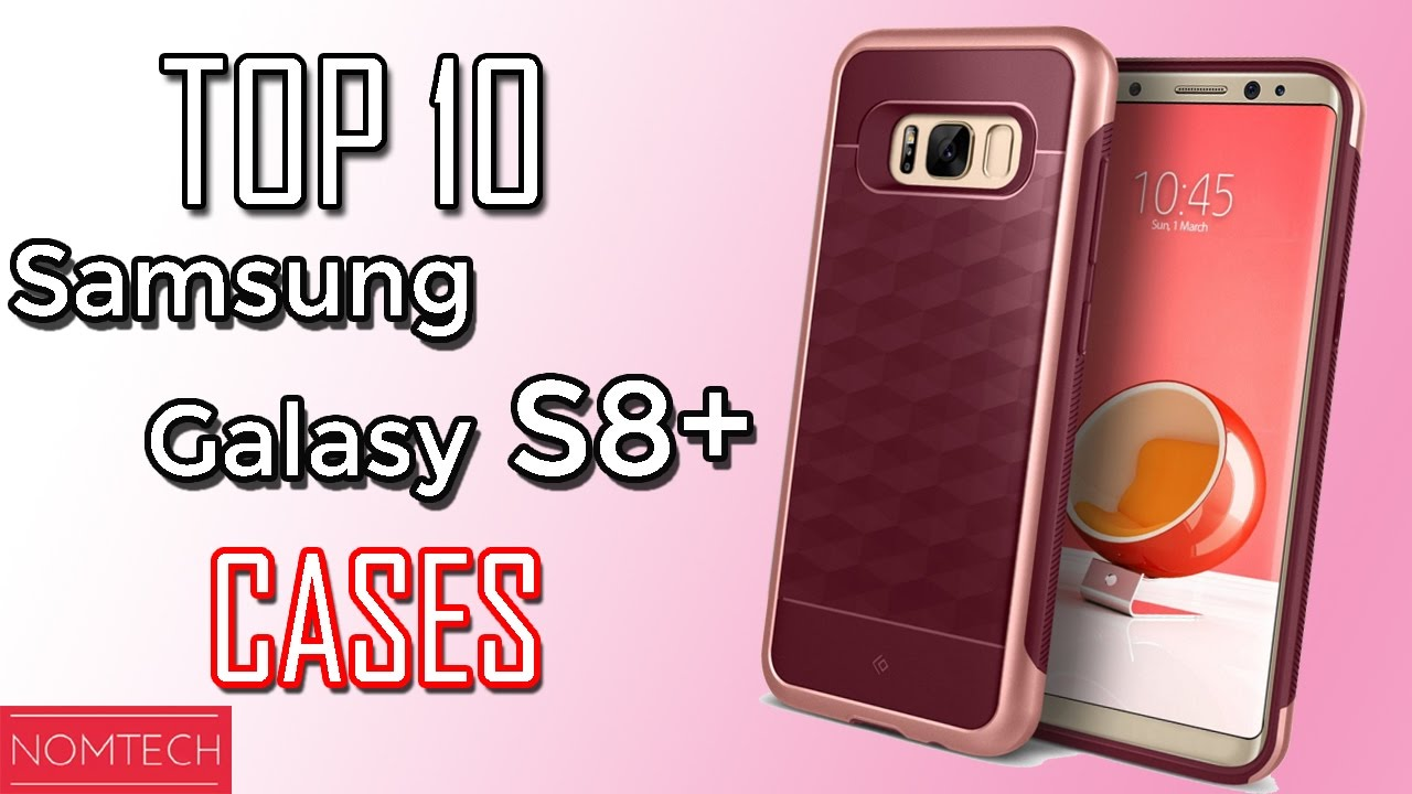 9fe6391d53 TOP 10 Best Samsung Galaxy S8 plus Cases! Protect Your Galaxy S8 ...