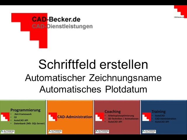 AutoCAD: Zeichnungs-Schriftfeld mit automatischen