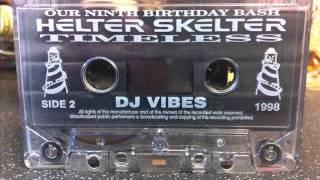 """DJ Vibes & MC Livelee @ Helter Skelter """"Timeless"""" 1998"""