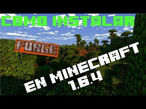 Como Instalar Forge y Poner Mods en Minecraft 1.6.4 (Mediafire)