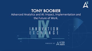 Tony Boobier - Advanced Analytics and AI; Impact, Implementation and the Future of Work.
