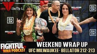 UFC Milwaukee, Bellator 212, Bellator 213 Wrap Up! | Fightful MMA Podcast