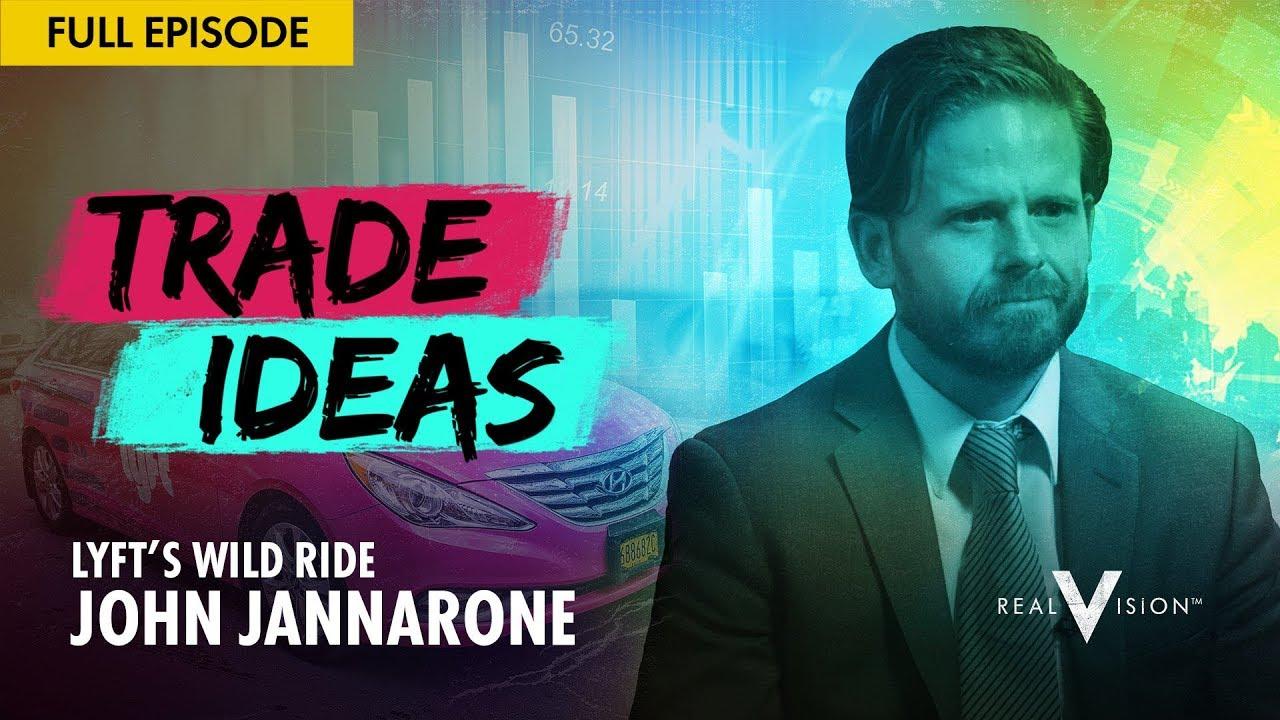 Lyft's Wild Ride (w/ John Jannarone) | Trade Ideas