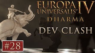 EU4 - Paradox Dev Clash - Episode 28 - Dharma