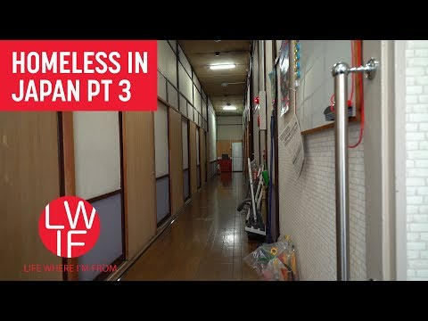 Housing Japan's Homeless (Part 3)