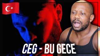 Ceg - Bu Gece (Official Video) TURKISH RAP MUSIC REACTION!!!