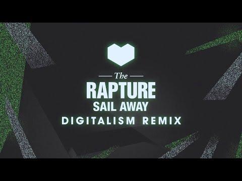 The Rapture  Sail Away Digitalism Remix
