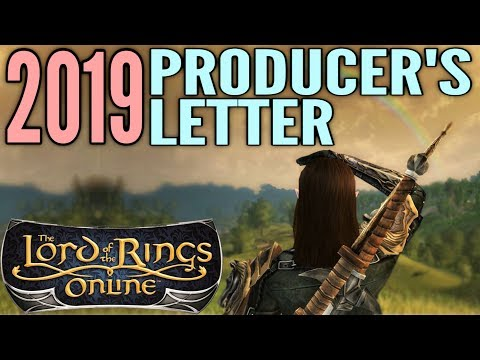 LOTRO News: 2019 Producer's Letter