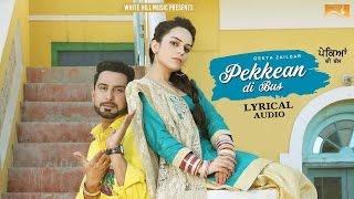Pekkean Di Bus  (Lyrical Audio) | Geeta Zaildar | Punjabi Lyrical Audio 2017 | White Hill Music