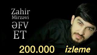 Yeni Dini Mahni-2019 / Haci Zahir Mirzevi / Əfv et ey böyük Allahım.