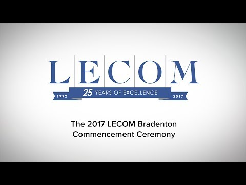 LECOM Bradenton Commencement 2017