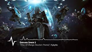 Time Of Change (Vaulters Theme) - Endless Space 2 Original Soundtrack