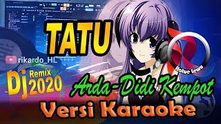 DJ  (ANGKLUNG) TATU - ARDA (Karaoke Tanpa Vocal)