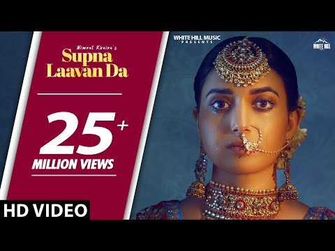 Nimrat Khaira : Supna Laavan Da Full Song Preet Hundal  New Punjabi Songs 2019  White Hill Music
