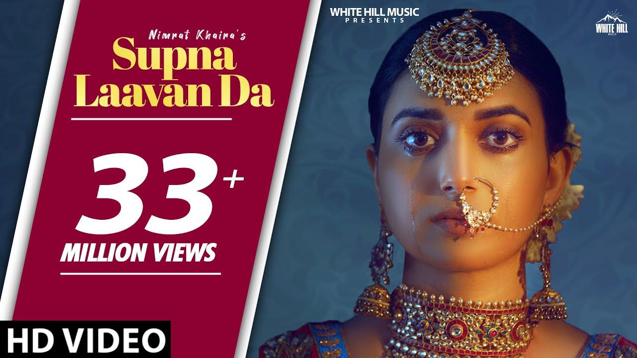 NIMRAT KHAIRA : Supna Laavan Da (Full Song) Preet Hundal | New Song 2019 | White Hill Music