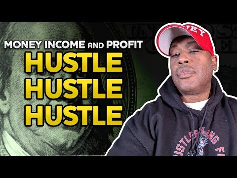 MONEY INCOME And PROFIT Money Is Important And So Is Your HUSTLE Why You Need To Make MONEY NOW!