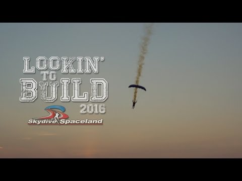 Lookin to Build Episode 1 - Skydive Spaceland