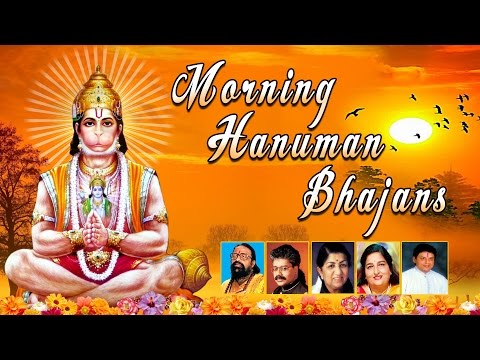 Morning Hanuman Bhajans, Best Collection I Hariharan,Lata Mangeshkar,Hariom Sharan,Anuradha Paudwal