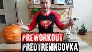 TOP Preworkout   Predtreningovka   Suplementy   100% Funguje   DIY