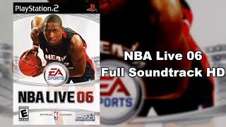 NBA Live 06 - Full Soundtrack HD