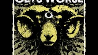 Gets Worse - Yellow Belly [2015]