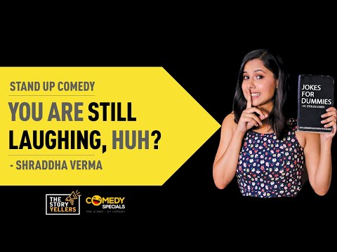 ll STAND-UP COMEDY ll SMALL, CLUMSY, AWKARD & STILL SMILING ll  Shraddha Verma