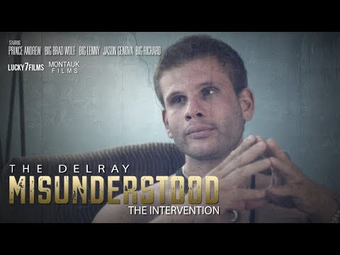 THE DELRAY MISUNDERSTOOD   THE INTERVENTION