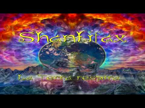 La Terra Respira 02   Shantifax   Leave Your Roots On Downtempo