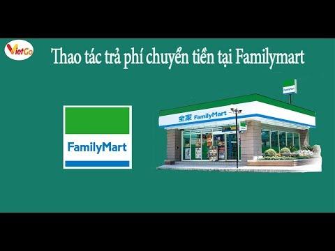 Quy Trình Trả Phí Chuyển Tiền Tại Familymart (Make A Payment At Familymart Store)