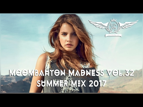 Moombahton Madness Vol.32 🔥 Summer Mix 2017 🔥