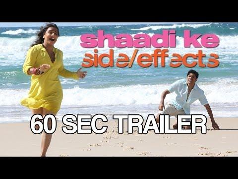 Shaadi Ke Side Effects Trailer - 60 seconds