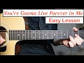 John Mayer - You're Gonna Live Forever in Me   Guitar Lesson (Tutorial) How to play Chords