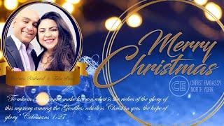 CHRIST EMBASSY CHRISTMAS CANDLELIGHT SERVICE (CHRIST EMBASSY TORONTO LIVE STREAM - DEC 25)