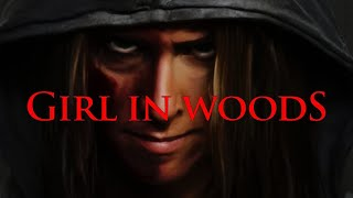 Girl In Woods (Free Full Movie) Horror, Thriller