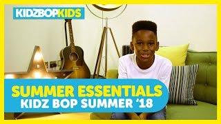 KIDZ BOP Summer '18 Essentials with The KIDZ BOP Kids