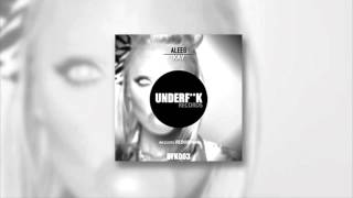 UFK003 Aleeg - Kay (REDUB! Remix)