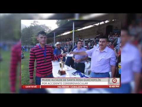 Gentevé Noticias - Muere alcalde de Santa Rosa Guachipilín por accidente cerebrovascular