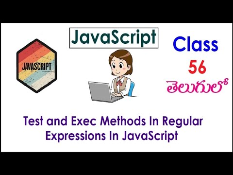 Test and Exec Methods In Regular Expressions JavaScript Tutorials Videos In Telugu 56  I Expressions thumbnail
