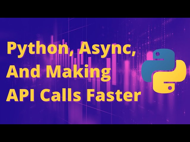 Asynchronous Programming in Python Explained and Demonstrated