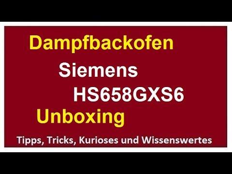 dampfbackofen-siemens-einrichten-unboxing-hs658gxs6-erster-eindruck-backofen-iq700
