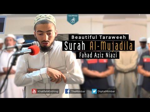 Beautiful Taraweeh   Surah Al-Mujadila - Fahad Aziz Niazi