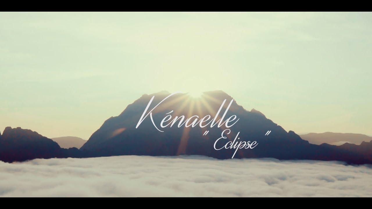 kenaelle-eclipse-video-officielle-kenaelle-musique