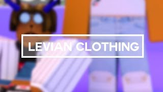 ROBLOX Speed Edit: Levian Clothing