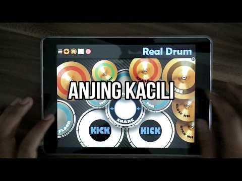 Real Drum - Anjing Kacili