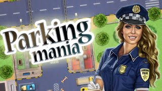 Parking Mania Full Walkthrough