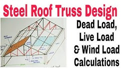 Steel Roof Truss || Dead Load || Live Load || Wind Load Calculations