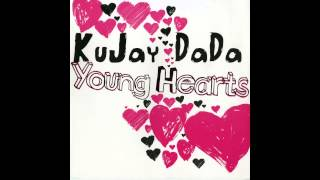 Kujay Dada - Young Hearts (Made in Ibiza Mix)