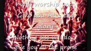 I WILL WORSHIP YOU (tommy tenney)